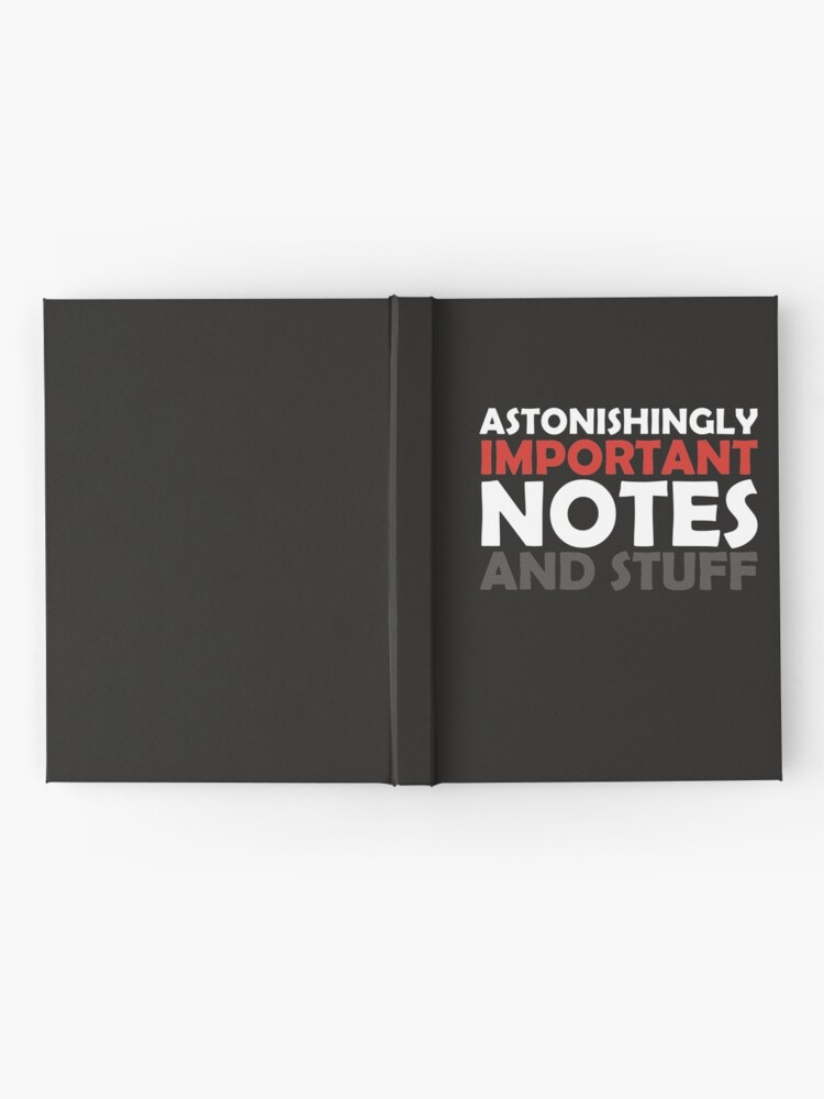 Alternate view of Astonishingly Important Notes and Stuff Hardcover Journal