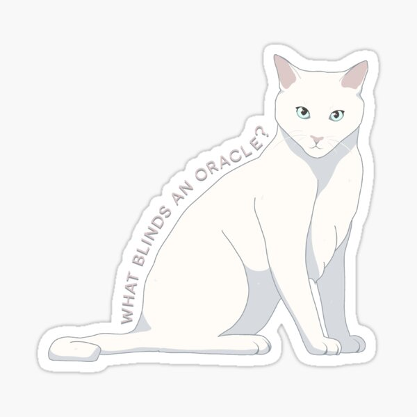 What Blinds an Oracle? Aidas Cat Sticker