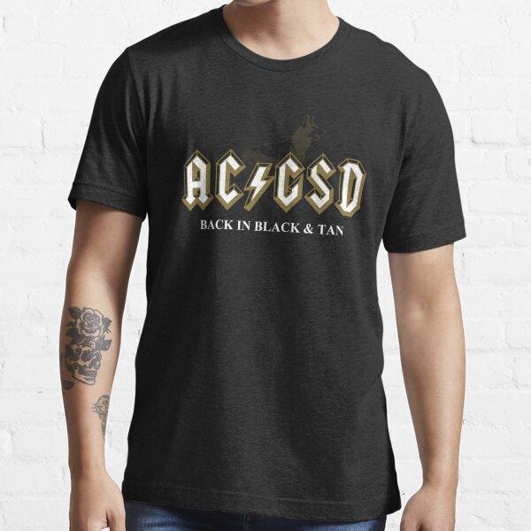 AC/GSD Back in Black & Tan Essential T-Shirt