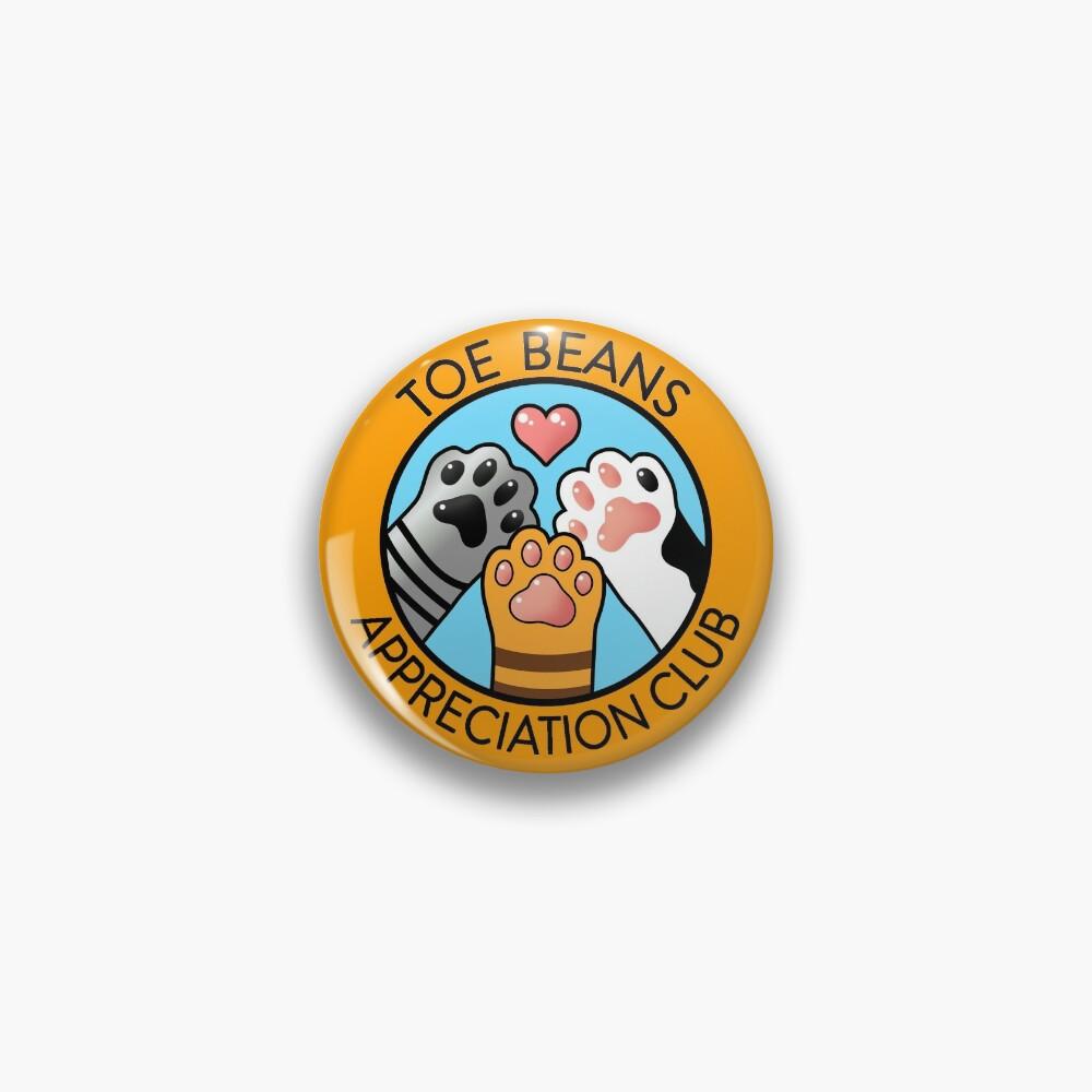 Toe Beans Appreciation Club Pin