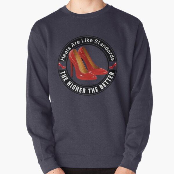 High Heels  Pullover Sweatshirt