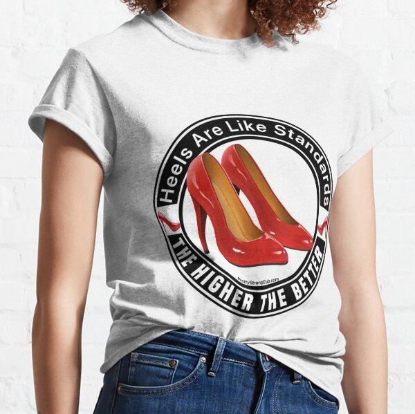 High Heels  Classic T-Shirt
