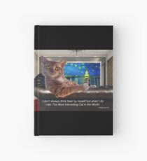 The Most Interesting Cat Hardcover Journal