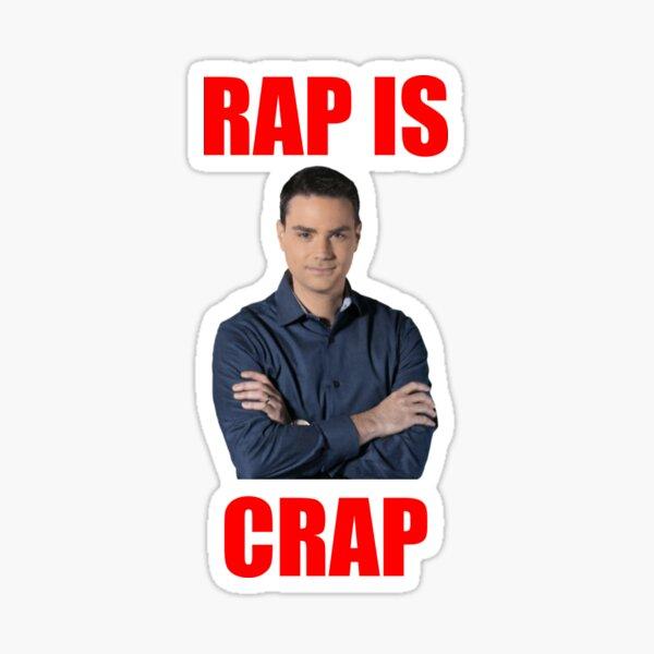 Ben Shapiro - Rap is Crap Sticker
