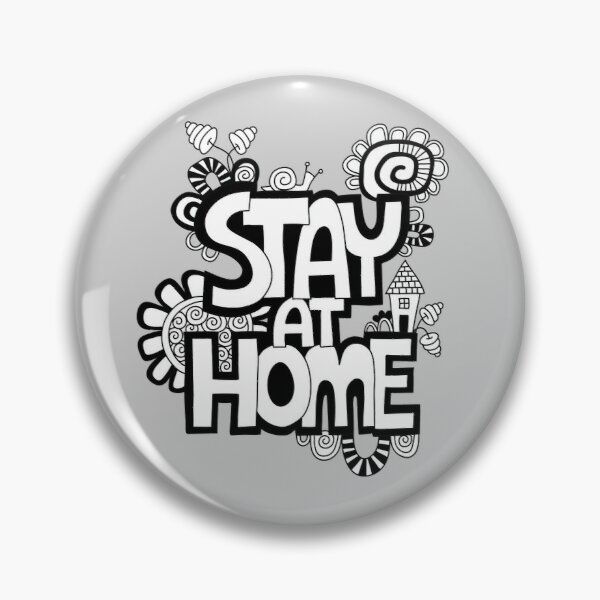 Stay at Home Pin