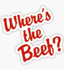 Where's The Beef? Sticker