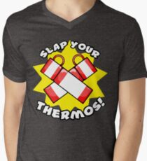 Slap Your Thermos! Men's V-Neck T-Shirt