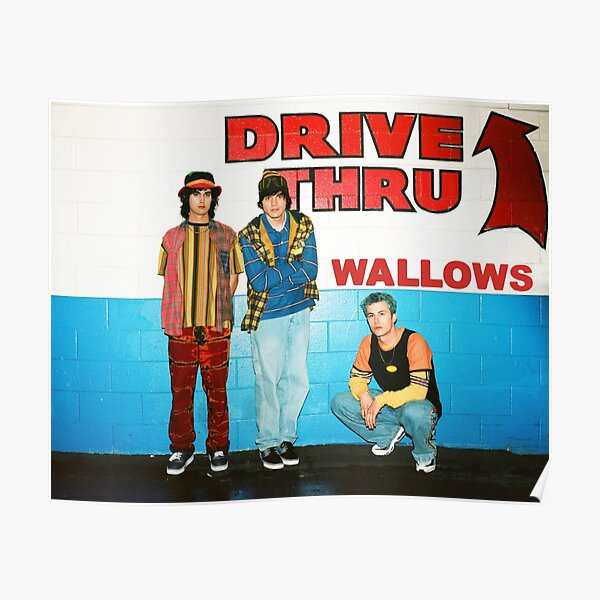 wallows drive thru Poster