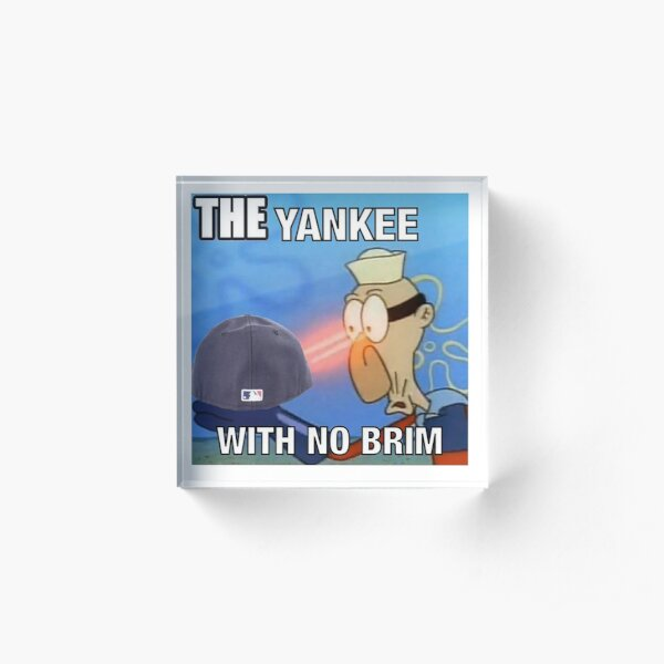 The Yankee With No Brim Acrylic Block
