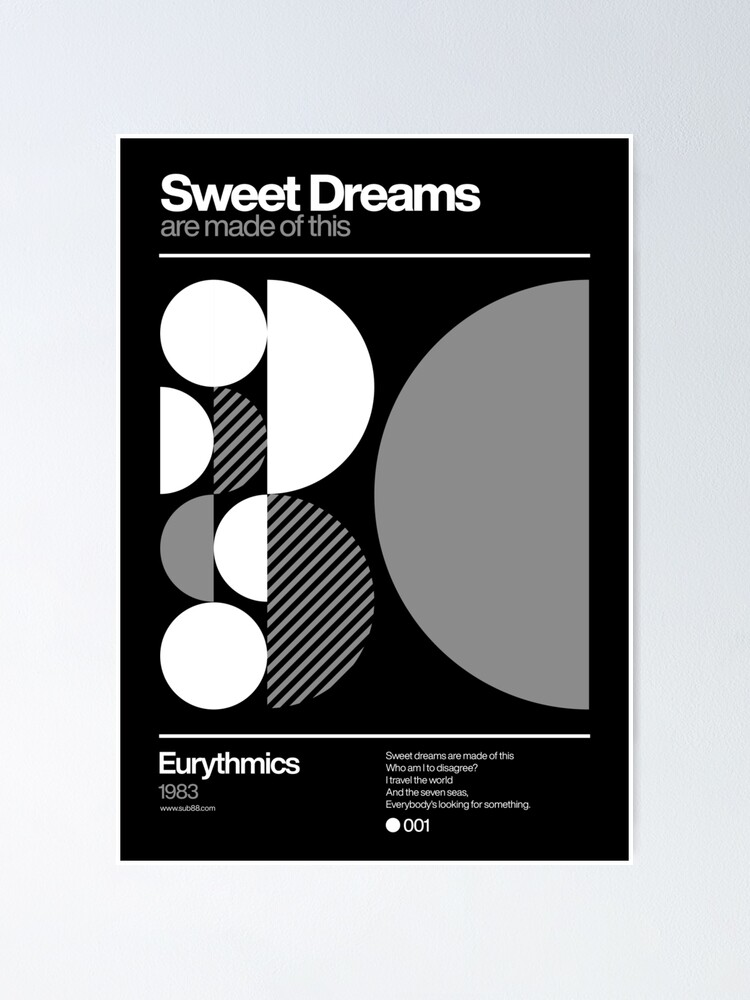 Alternate view of Sweet Dreams (are made of this) Poster