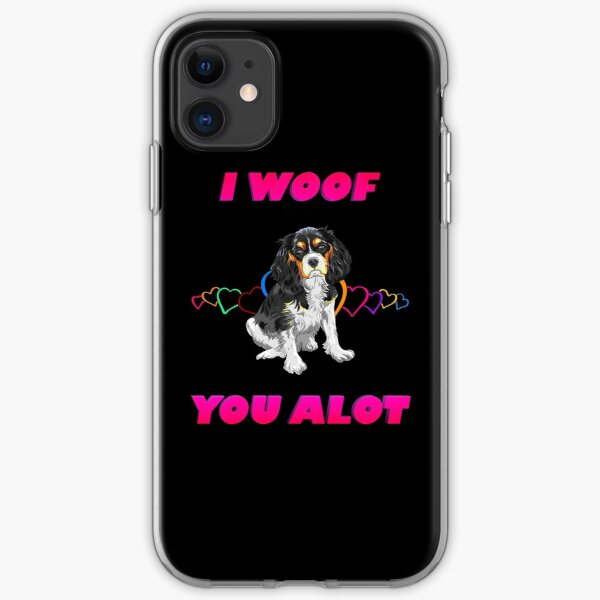I Woof You A lot Pink Text Black and White Cavalier King Charles Spaniel iPhone Soft Case