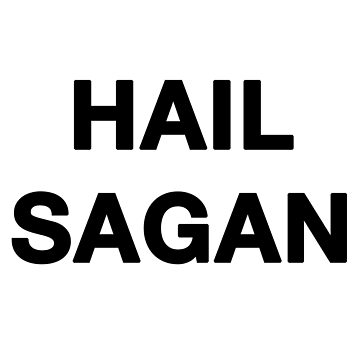 Hail Sagan by theallegra