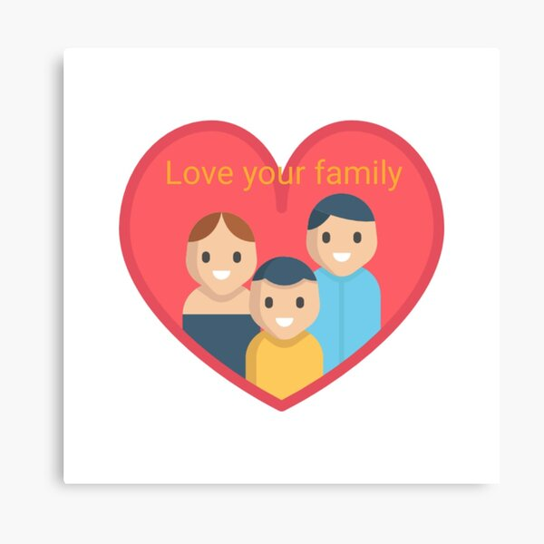 Love Your Family by MGK Canvas Print