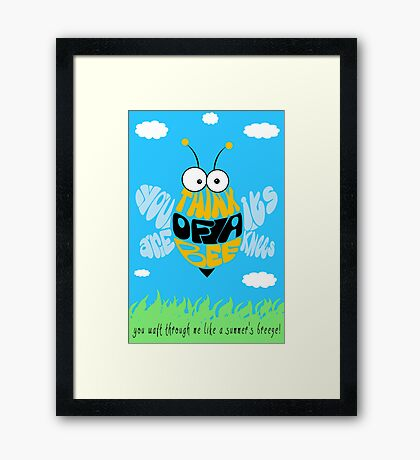 Think of a bee... Framed Print
