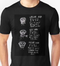 speak no evil, see no evil, hear no evil T-Shirt