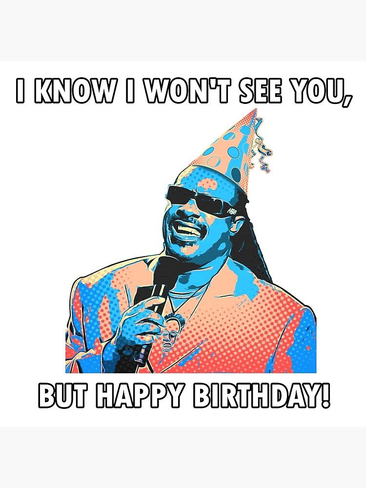 I Know I Won T See You But Happy Birthday Stevie Wonder Etsy