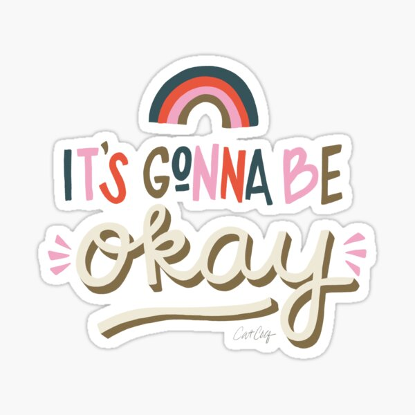 It's Gonna Be Okay – Coral & Pink Palette Sticker