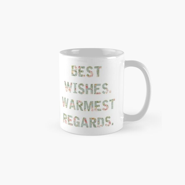 Best Wishes Warmest Regards Classic Mug