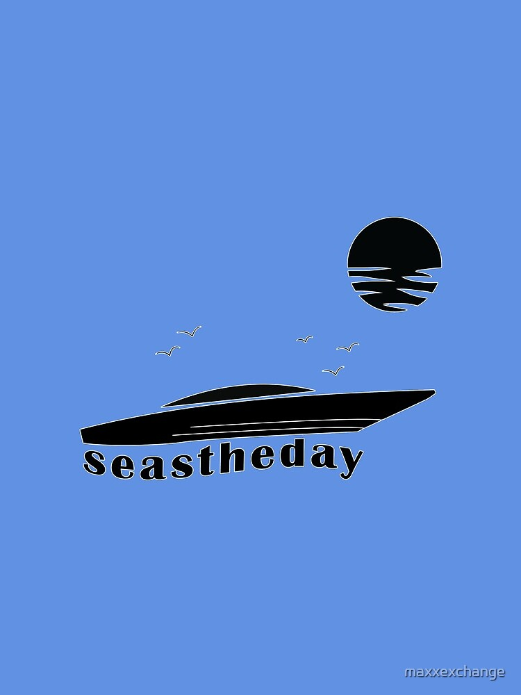 Seas the Day Maritime Speedboat Powerboat Skipper. by maxxexchange