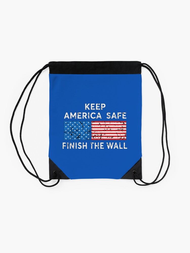 Alternate view of President Trump, Keep America Safe, Finish the Wall. Drawstring Bag