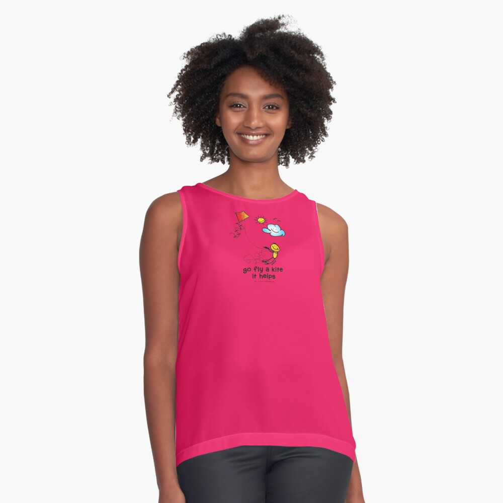 go fly a kite - it helps... Sleeveless Top
