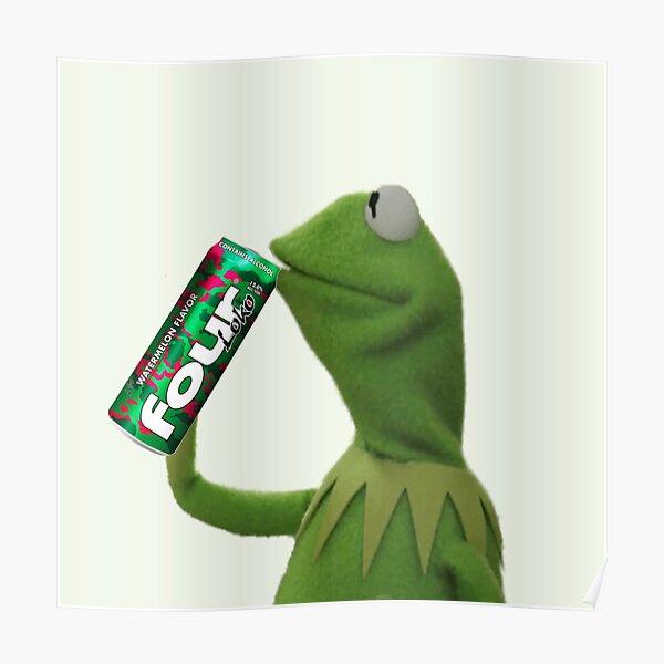 Kermit Sips Four Loko Poster