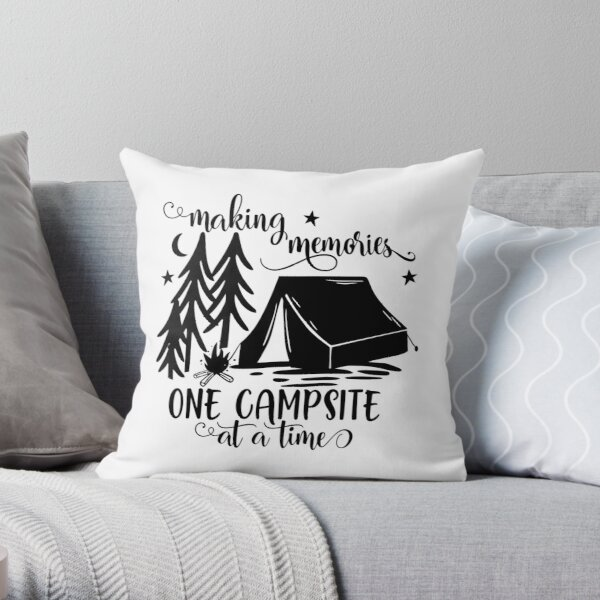 Making memories one campsite at a time Throw Pillow