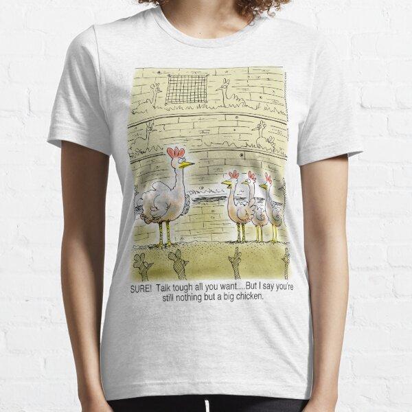 The Big Chicken - head of the chicken coop. Essential T-Shirt