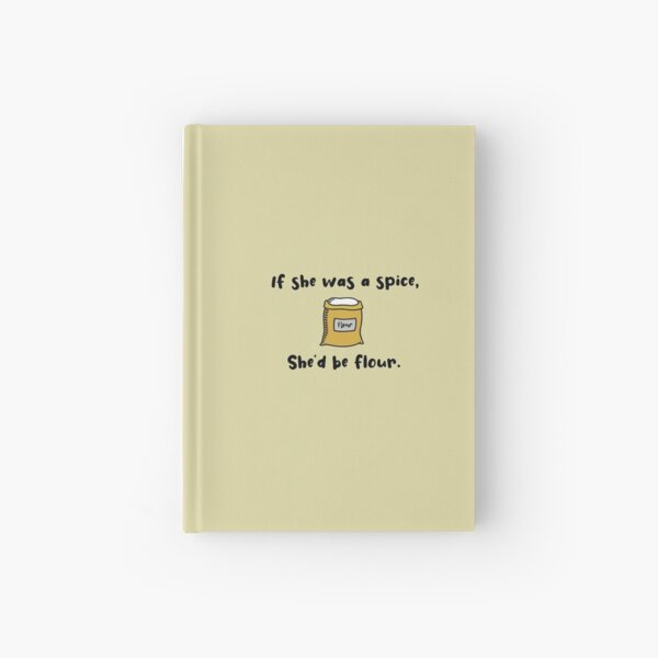 If She Was A Spice - Bob's Burgers Design Hardcover Journal