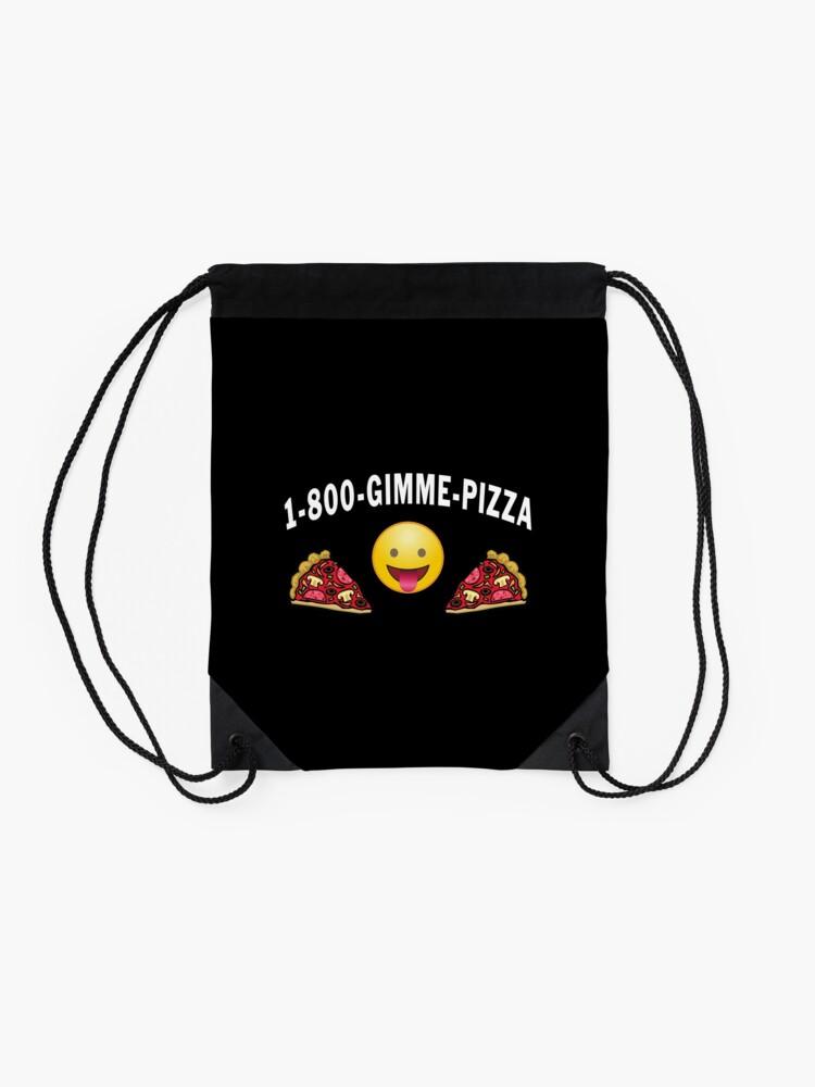 Alternate view of 1 800 Gimme Pizza, Mozzarella Pepperoni Pizzeria. Drawstring Bag