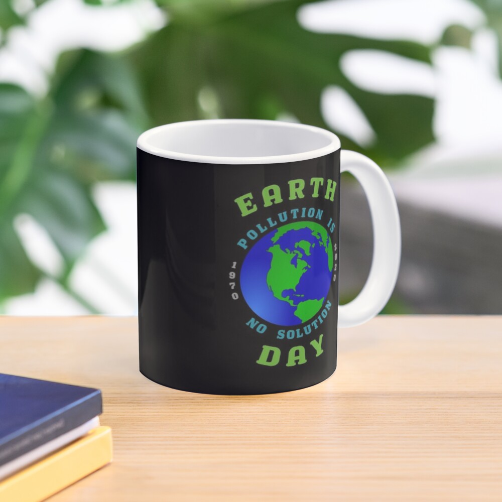 Earth Day Pollution No Solution Save Rain Forest. Mug