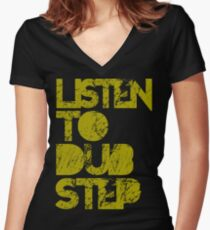 I listen to Dubstep  Women's Fitted V-Neck T-Shirt