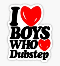 I love boys who love dubstep (light) Sticker