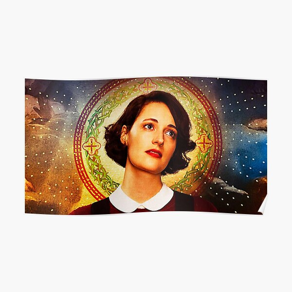 Fleabag as Religious Figure Poster