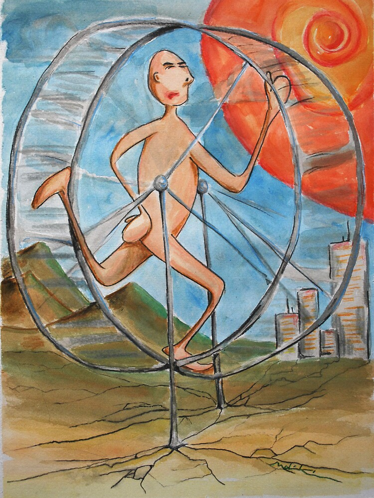 running to nowhere on the infinate hamster wheel by Mark Malinowski