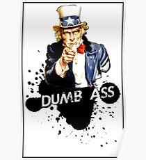Dumb Ass Poster