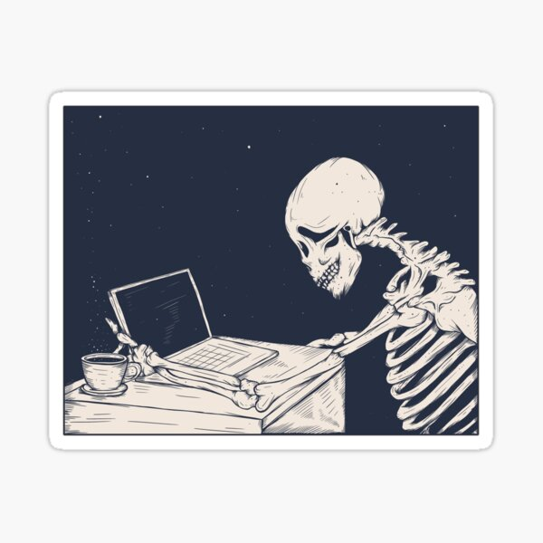 Working hard skeleton Sticker