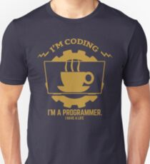 programmer : I'm coding. I am a programmer - Gold T-Shirt