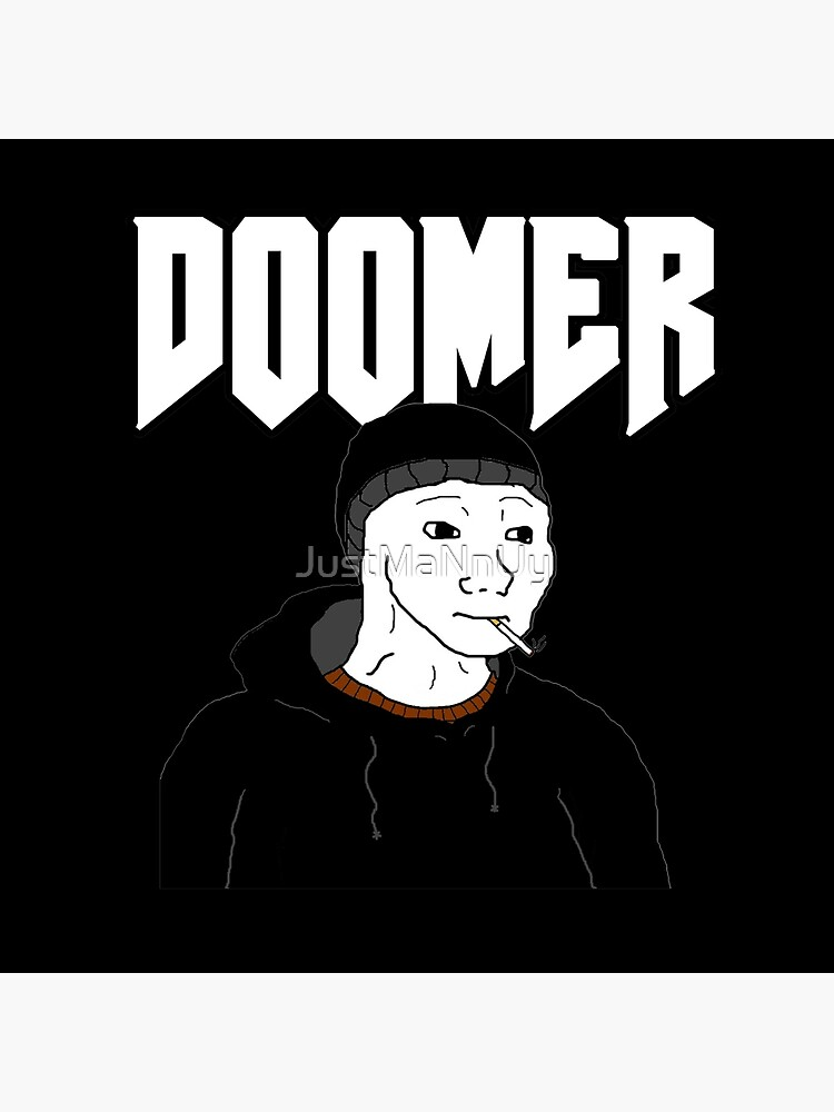 Doomer High Quality Art Board Print By Justmannuy Redbubble