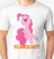 Kumquat! Kumquat! Kumquat!- Pinkie Pie (Version 2) T-Shirt