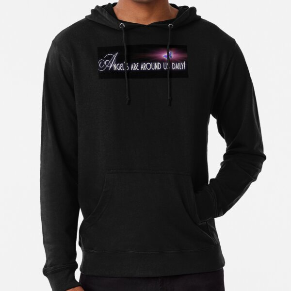 Angel's are around us daily Lightweight Hoodie