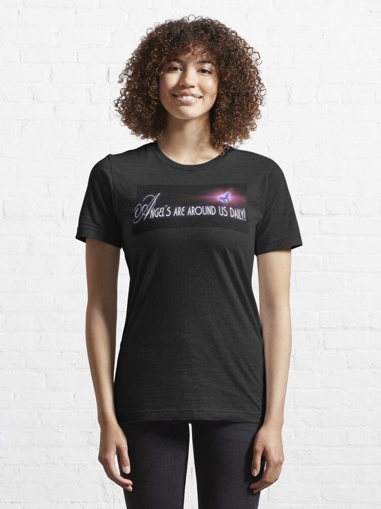 Alternate view of Angel's are around us daily Essential T-Shirt