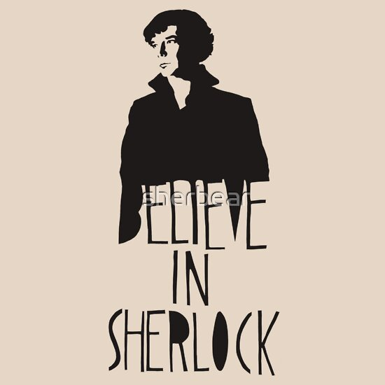 TShirtGifter presents: Believe in Sherlock