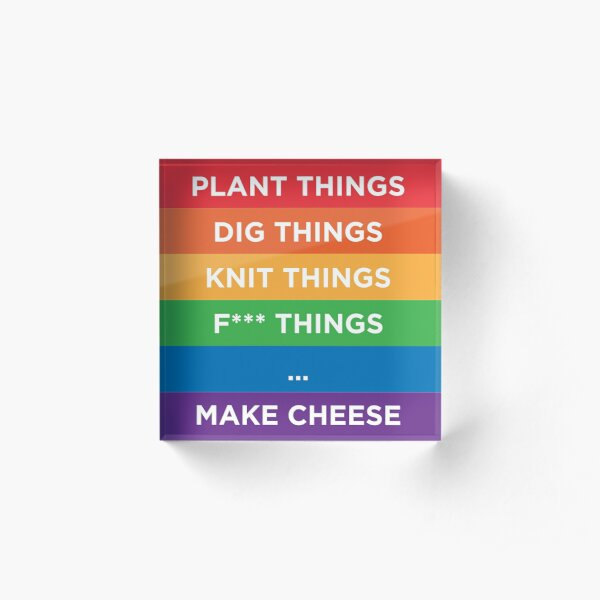 Make Cheese Acrylic Block