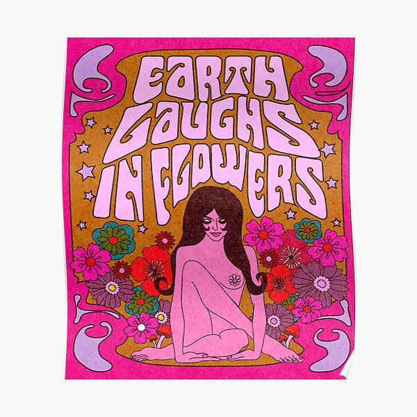 EARTH LAUGH IN FLOWERS Poster