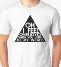 Triangles Are All We Have Unisex T-Shirt