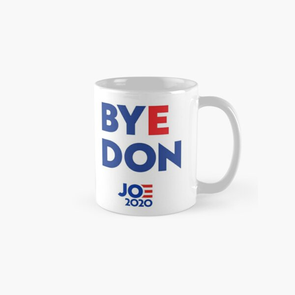 Byedon Bye Don - Joe 2020 Classic Mug