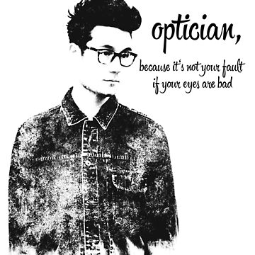 i love the optician... by Noedost