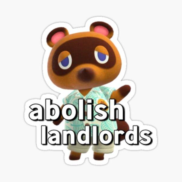 Tom Nook - Abolish Landlords Sticker