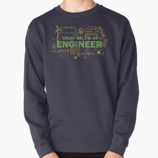 Science Engineer Humor Pullover Sweatshirt
